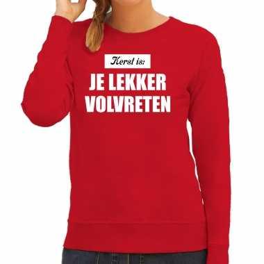 Rode lelijke kersttrui / kerstkleding kerst is: je lekker volvreten dames