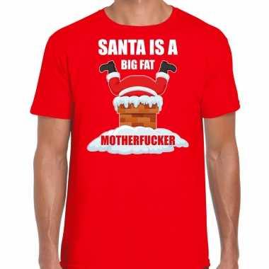 Rood kersttrui / kerstkleding santa is a big fat motherfucker heren