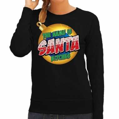 Zwarte kersttrui / kerstkleding the name is santa bitches dames