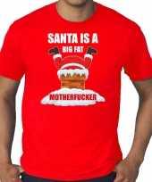 Rood kerstrui kerstkleding santa is a big fat motherfucker heren grote maten